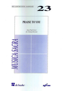 Praise to You - Set (Partitur + Stimmen)