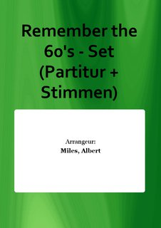 Remember the 60s - Set (Partitur + Stimmen)