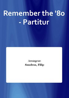 Remember the 80 - Partitur