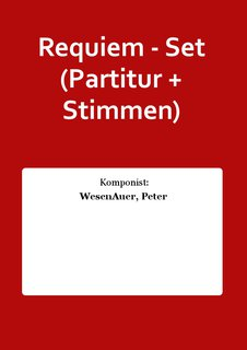 Requiem - Set (Partitur + Stimmen)