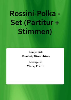 Rossini-Polka - Set (Partitur + Stimmen)