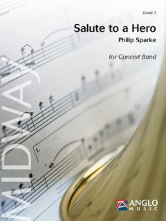 Salute to a Hero - Partitur