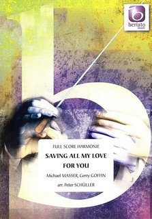Saving All My Love for You - Set (Partitur + Stimmen)
