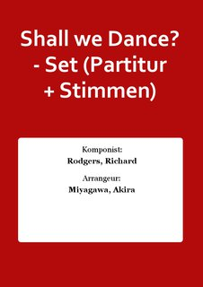 Shall we Dance? - Set (Partitur + Stimmen)