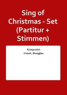 Sing of Christmas - Set (Partitur + Stimmen)