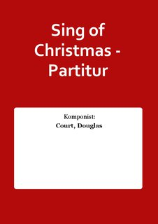 Sing of Christmas - Partitur