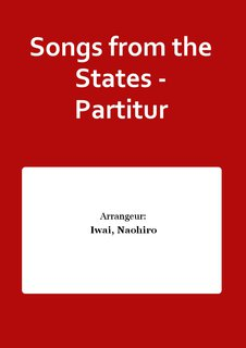 Songs from the States - Partitur