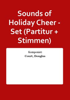 Sounds of Holiday Cheer - Set (Partitur + Stimmen)