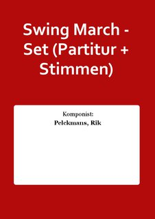 Swing March - Set (Partitur + Stimmen)