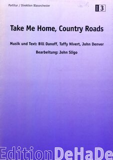 Take me Home, Country Roads - Set (Partitur + Stimmen)