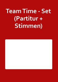 Team Time - Set (Partitur + Stimmen)