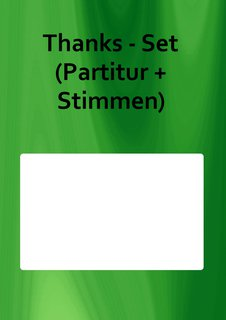 Thanks - Set (Partitur + Stimmen)