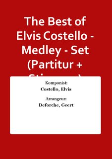 The Best of Elvis Costello - Medley - Set (Partitur + Stimmen)
