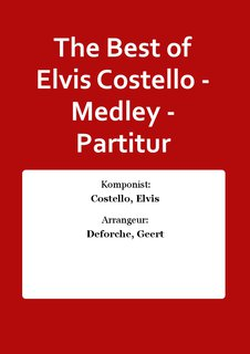 The Best of Elvis Costello - Medley - Partitur