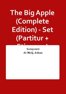 The Big Apple (Complete Edition) - Set (Partitur + Stimmen)
