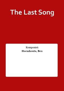 The Last Song - Set (Partitur + Stimmen)