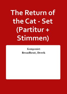 The Return of the Cat - Set (Partitur + Stimmen)