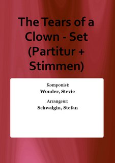 The Tears of a Clown - Set (Partitur + Stimmen)