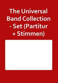 The Universal Band Collection - Set (Partitur + Stimmen)
