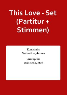 This Love - Set (Partitur + Stimmen)