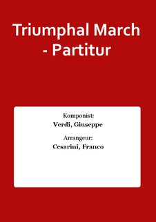 Triumphal March - Partitur