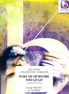 Wake Me up Before You Go Go - Set (Partitur + Stimmen)