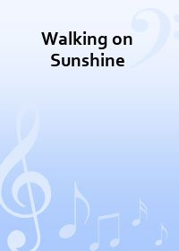 Walking on Sunshine - Partitur