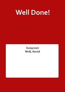 Well Done! - Partitur