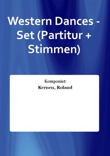 Western Dances - Set (Partitur + Stimmen)