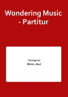 Wondering Music - Partitur