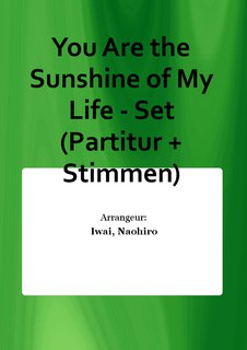 You Are the Sunshine of My Life - Set (Partitur + Stimmen)