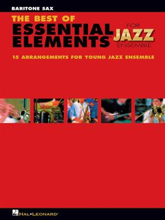 The Best of ESSENTIAL ELEMENTS for Jazz Ensemble - Baritonsaxo...
