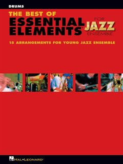 The Best of ESSENTIAL ELEMENTS for Jazz Ensemble - Drums