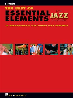The Best of ESSENTIAL ELEMENTS for Jazz Ensemble - F Horn