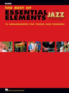 The Best of ESSENTIAL ELEMENTS for Jazz Ensemble - Flöte
