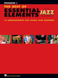 The Best of ESSENTIAL ELEMENTS for Jazz Ensemble - Posaune 1