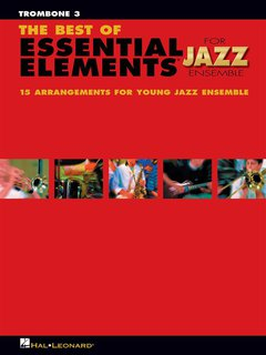 The Best of ESSENTIAL ELEMENTS for Jazz Ensemble - Posaune 3