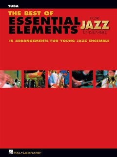 The Best of ESSENTIAL ELEMENTS for Jazz Ensemble - Tuba