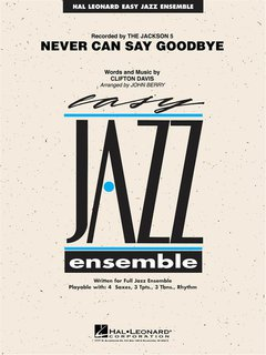 Never Can Say Goodbye - Set (Partitur + Stimmen) + CD