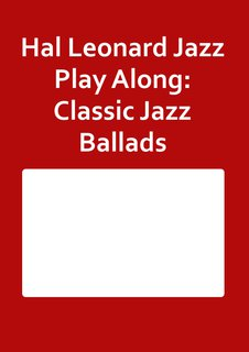 Hal Leonard Jazz Play Along: Classic Jazz Ballads