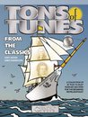 Tons of Tunes From the Classics -...