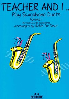 Teacher and I Play Saxophone Duets, Volume 1
