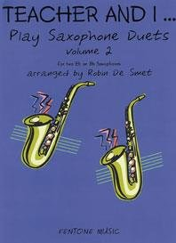 Teacher and I Play Saxophone Duets, Volume 2