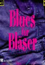Blues f�r Bl�ser