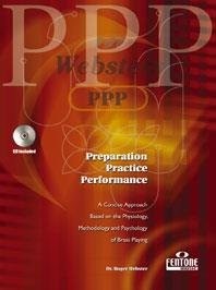 Preparation, Practice, Performance - English edition