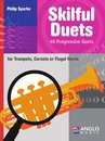 Skilful Duets for Trumpets, Cornets or Flugel Horns
