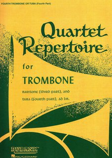 Quartet Repertoire for Trombone - 4. Posaune (opt. Tuba)