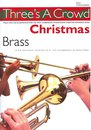 Threes A Crowd: Christmas Brass