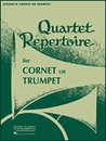 Quartet Repertoire for Cornet or Trumpet - 1....