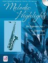 Melodic Highlights - Sopran / Tenor Sax